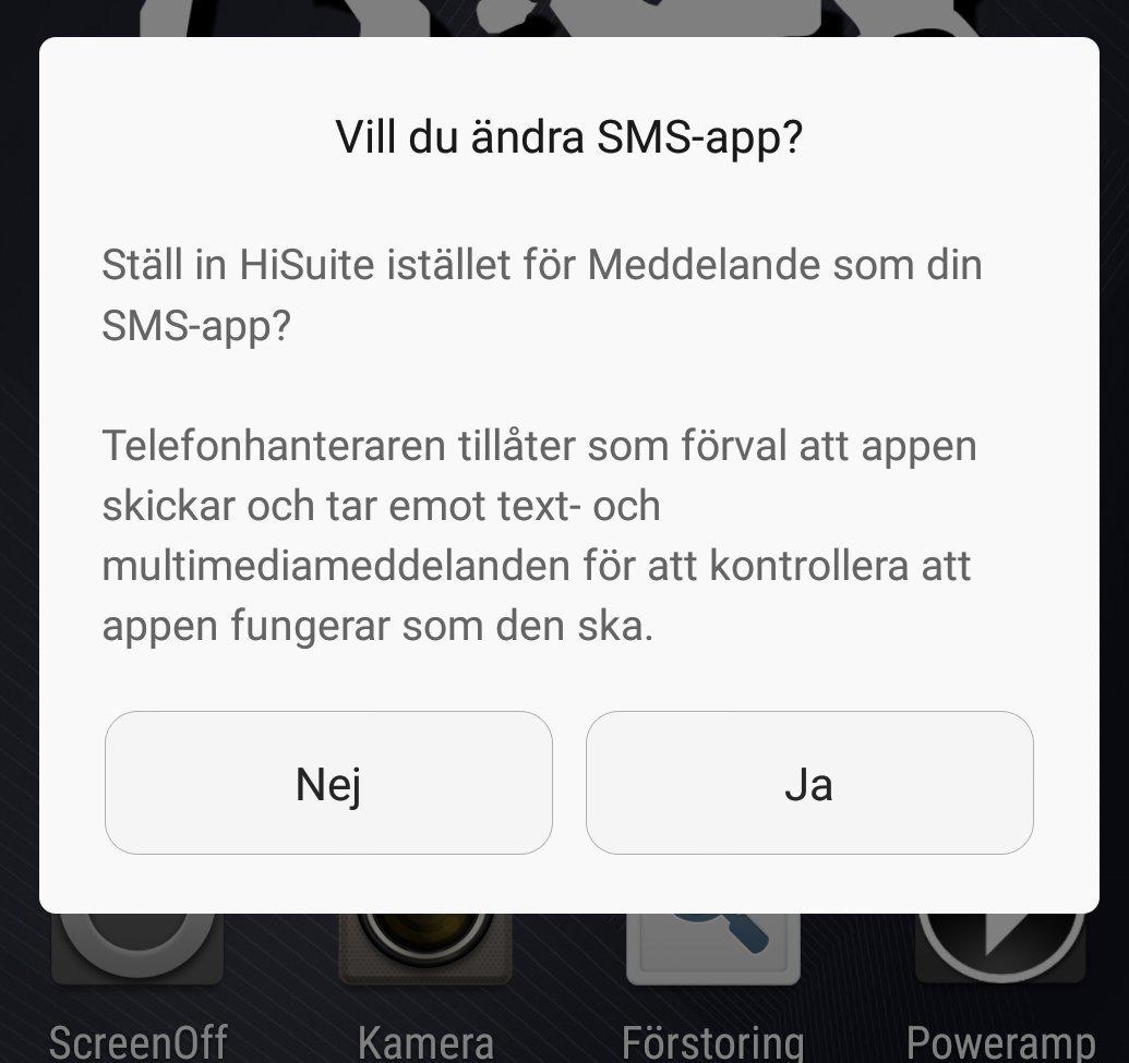 Ställ in HiSuite istället för Meddelande som din SMS-app? FEL