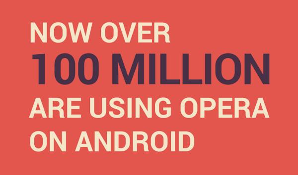 Opera når hundra miljoner Androidanvändare