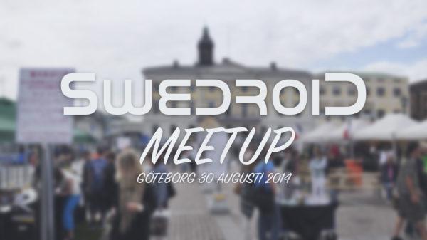 Swedroid arrangerar meetup i Göteborg på lördag